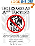 The IRS Gets An A** Kicking