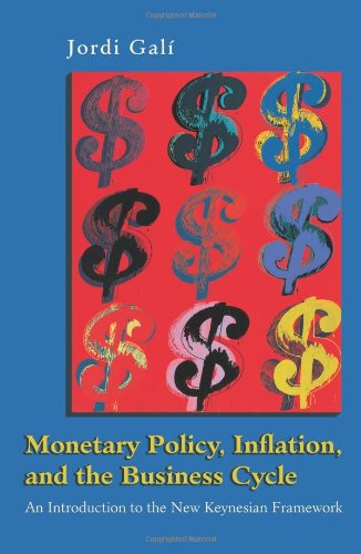 Monetary Policy, Inflation, and the Business Cycle: An Introduction...