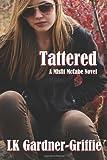 Tattered: (A Misfit McCabe Novel)