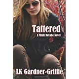 Tattered: (A Misfit McCabe Novel) ~ LK Gardner-Griffie