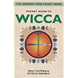 Pocket Guide to Wicca (Crossing Press Pocket Guides) ~ Paul Tuit�an
