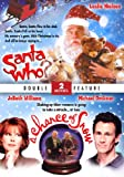 Santa Who? / A Chance of Snow (Double Feature)