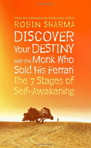 Discover Your Destiny with The Monk Who Sold His Ferrari: The 7 Stages of Self-Awakening