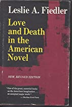 Love and Death in the American Novel Revised…