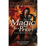 Magic for a Price: An Allie Beckstrom Novel ~ Devon Monk