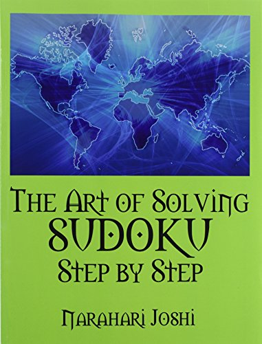 The Art of Solving SUDOKU Step by Step