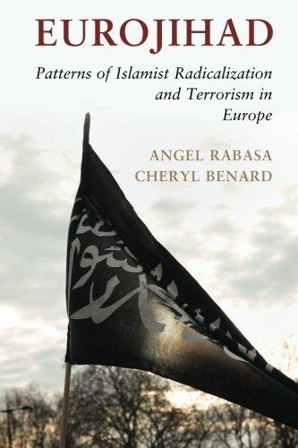 Eurojihad: Patterns of Islamist Radicalization and Terrorism in Europe