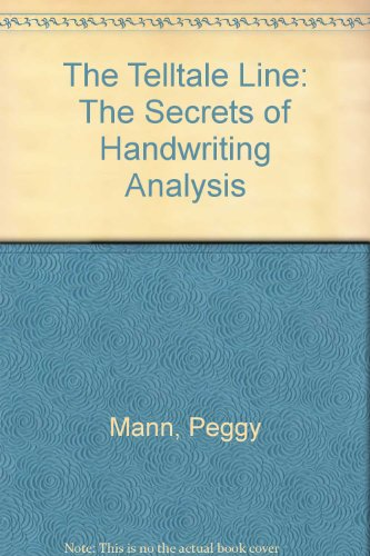 The Telltale Line: The Secrets of Handwriting Analysis PDF