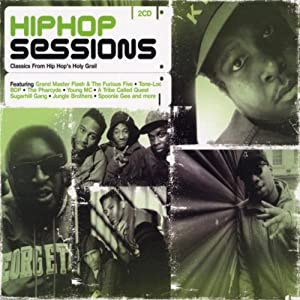 Hip Hop Sessions: Classics from Hip Hop's Holy Grail