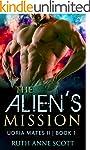 Alien Romance: The Alien's Mission: A...
