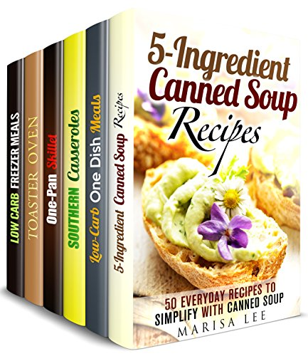 No Mess Meals Box Set  (6 in 1): Over 200 Canned Soup, One-Dish, Casserole, One Pan Skillet, Toaster Oven Freezer Recipes for Those Who Like Clean and Stress-Free Cooking (One Pot Dump Dinners) by Marisa Lee, Dianna Grey, Mary Garrett, Trina Grey, Melinda Abbington, Jillian Riggs