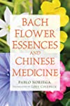 Bach Flower Essences and Chinese Medi...