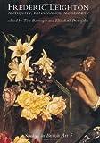 Frederic Leighton: Antiquity, Renaissance, Modernity (Studies in British Art)