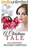 ROMANCE: MAIL ORDER BRIDE: A Christmas Tale (Clean Inspirational Historical Western Christian Romance) (New Adult Contemporary Short Stories)
