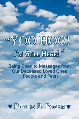 yoo-hoo-im-still-here-being-open-to-messages-from-our-deceased-loved-ones-people-and-pets-english-ed