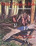 Millie Coopers Ride: A True Story from History (Children of the West)