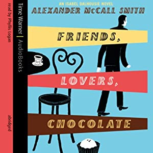 Friends, Lovers, Chocolate | [Alexander McCall Smith]