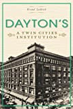 img - for Dayton's: A Twin Cities Institution (Landmark Department Stores) (Landmark Department Stories) book / textbook / text book