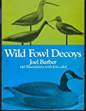 Wild Fowl Decoys