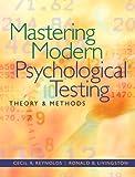 Mastering Modern Psychological Testing: Theory & Methods