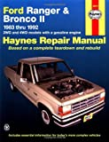 Ford Ranger and Bronco II Automotive Repair Manual : 1983-1992 2Wd and 4Wd Models With a Gasoline Engine Automotive Repair Manual (Haynes Automotive r