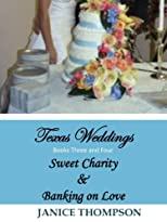 Texas Weddings (Books Three and Four)