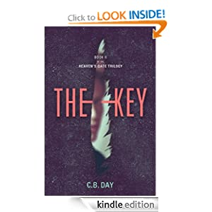 The Key (The Heaven's Gate Trilogy) C.B. Day