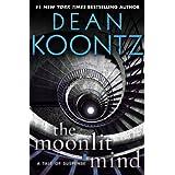 The Moonlit Mind: A Tale of Suspense (Kindle Single) ~ Dean Koontz