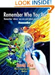 Remember Who You Are: Remember 'Where...