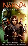 The Return to Narnia (Chronicles of Narnia: Prince Caspian)