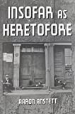 Insofar as Heretofore