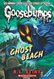 img - for Classic Goosebumps #15: Ghost Beach by Stine, R.L. (June 1, 2010) Mass Market Paperback book / textbook / text book