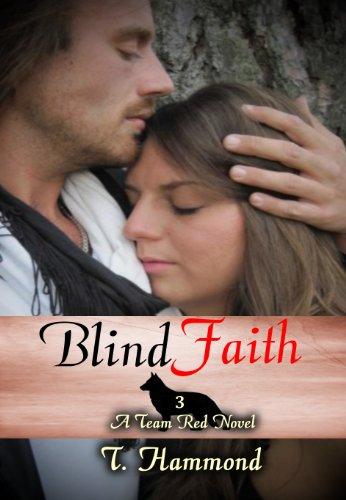 T Hammond - Blind Faith: Team Red, Book 3