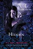 """Hidden (House of Night)"" av P. C. Cast"