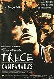 Thirteen Chimes ( Trece campanadas ) [DVD]