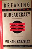 img - for Breaking Through Bureaucracy: A New Vision for Managing in Government book / textbook / text book