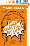 Rock Stars Stole My Life!: A Big Bad...