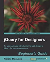 jQuery for Designers: Beginner's Guide Front Cover