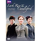 Lark Rise to Candleford: The Complete Third Seasonby Various