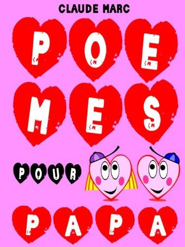 Couverture du livre Poèmes pour papa: 16 poèmes pour enfants et diverses petites bêtises rigolotes. A offrir en cadeau à papa.