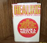 img - for Healing: A Doctor in Search of a Miracle book / textbook / text book