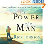 The Power Of A Man: Using Your Influe...