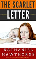 THE SCARLET LETTER: Color Illustrated, Formatted for E-Readers (Unabridged Version) (English Edition)