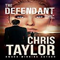 The Defendant: The Munro Family, Book 8 Audiobook by Chris Taylor Narrated by Aiden Snow