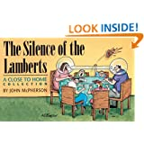 The Silence of the Lamberts: A Close to Home Collection