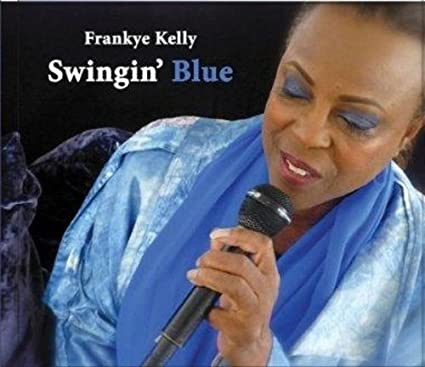 Swingin Blue by Frankye Kelly