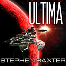 Ultima: Proxima, Book 2 (       UNABRIDGED) by Stephen Baxter Narrated by Kyle McCarley
