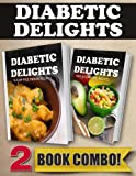 Sugar-Free Indian Recipes and Raw Sugar-Free Recipes: 2 Book Combo (Diabetic Delights) (English Edition)