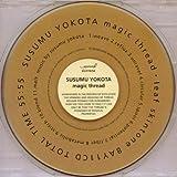 echange, troc Susumu Yokota - Magic Thread