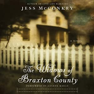 The Widows of Braxton County: A Novel | [Jess McConkey]